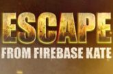 Escape from Firebase Kate thumbnail